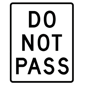 california do not pass road sign