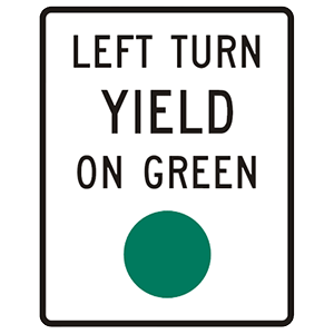 california left turn yield on green road sign