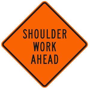 california shoulder work ahead road sign